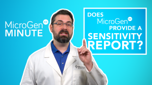 Does MicroGenDX Provide a Sensitivity Report? <br> MicroGenDX Minute Ep. 4